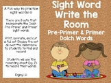Pre-Primer and Primer Dolch Sight Words - Write the Room
