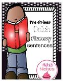 Pre-Primer fluency sentences