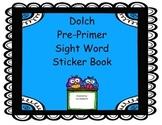 Pre Primer sight word sticker book.