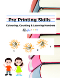 Pre Printing Skills : Colouring, Counting & Writing Numbers