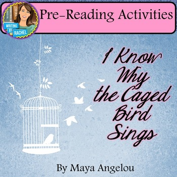 Pre-Reading Activities for I Know Why the Caged Bird Sings.