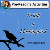 Pre-Reading Activities for To Kill a Mockingbird