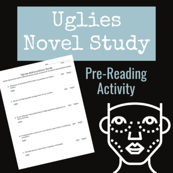 Pre-Reading Activity for Uglies Novel Study-- Anticipation Guide!