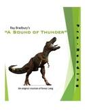 "Ray Bradbury's ""A Sound of Thunder,"" Pre-Reading Lesson"