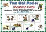 Pre-Reading Logic Sequence Cards Pack 3- Tom Cat Stories