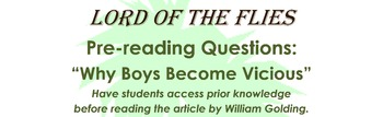 """Pre-Reading Questions: Golding's """"Why Boys Become Vicious"""" w/Lord of the Flies"""