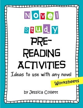 Pre-Reading ideas and worksheets for any novel