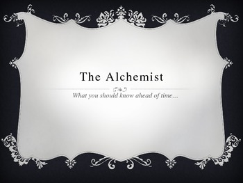 Pre-Reading the Alchemist Powerpoint