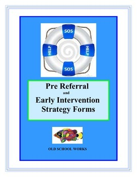 Pre Referral/Early Intervention Strategy Forms