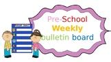 Pre-K Bulletin Board