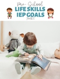 Pre-School Life Skills IEP Goals Toolkit