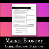 Pre-Teach Market Economy with Guided Reading Questions