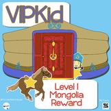 Pre VIPKid Level 1, Unit 2 Mongolia Reward