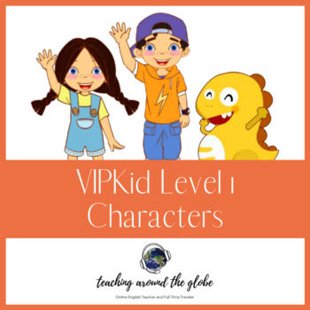 VIPKid Characters - Printable Set of all Level 1 Characters