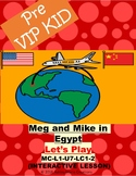 Pre VipKid lesson MC-L1-U7-LC1-2 Meg and Mike in Egypt (Let's Play)
