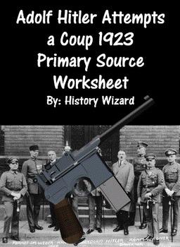 Pre-World War II Worksheet: Adolf Hitler Attempts a Coup 1923