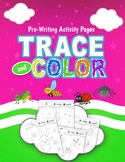 Pre-Writing Activity Pages: Trace & Color