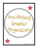 Pre-Writing Graphic Organizers