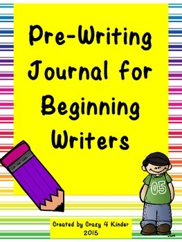 Pre-Writing Journal for Beginning Writers