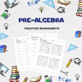 Pre-algebra Practice Worksheets