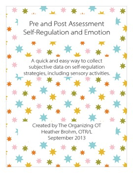 Pre and Post Assessment Self-Regulation and Emotion