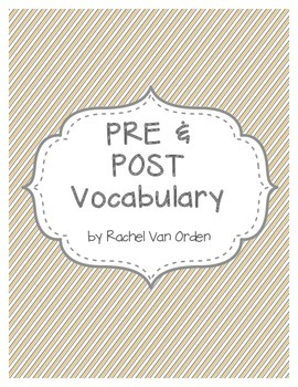 Pre and Post Vocabulary