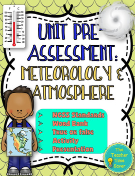 Pre-assessment/ Warm-ups: Meteorology and Atmosphere Unit