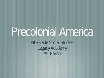 Pre-colonial and Colonial America Powerpoint
