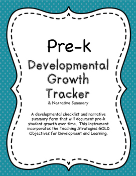 Pre-k Growth Tracker & Narrative Summary for Teaching Strategies GOLD Objectives