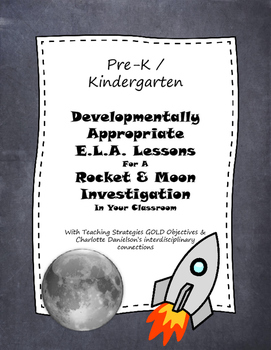 Pre-k / K Rocket and Moon Lesson Plans with Teaching Strategies GOLD objectives