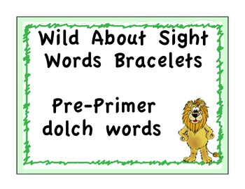 Sight Word Bracelets: Safari: Pre-primer