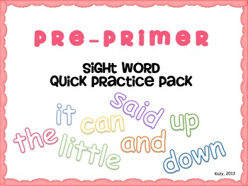 Pre-primer Sight Word Quick Practice Pack