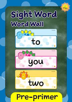 Pre-primer Sight Words -- Dino Theme Word Walls