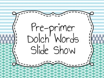 Pre-primer dolch word list: assessment and flash cards