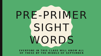Pre primer sight-word powerpoint