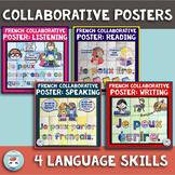 French 4 Language Skills French Collaborative Posters BUNDLE | en français