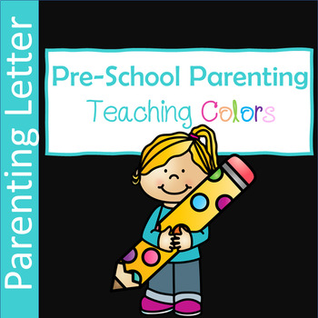 Pre-school Parenting Tips for Teaching Colors