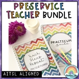 Pre-service Teacher BUNDLE {Prac bundle}