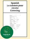 PreAP, AP Spanish Listening – La ciudadanía global (Jacobo)