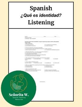 PreAP, AP Spanish Listening – Las identidades (¿Qué es identidad?)