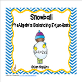 PreAlgebra Balancing Number Equations Snowballs