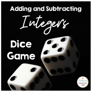 PreAlgebra Integer Addition and Subtraction Dice Activity
