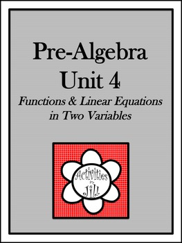 Pre-Algebra Curriculum - Unit 4: Functions and Linear Equa