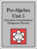 Pre-Algebra Curriculum - Unit 5: Proportions Transformations Pythagorean Theorem