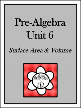 Pre-Algebra Curriculum - Unit 6: Surface Area and Volume