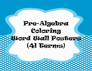 41 PreAlgebra Vocabulary Coloring Word Wall Posters