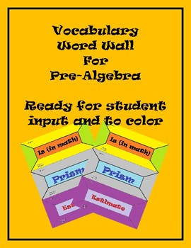 PreAlgebra Word Wall and Template for Student Input & Coloring (41 Terms)