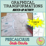 Graphical Transformations Match Up Activity (PreCalculus -