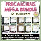 PreCalculus Curriculum Mega Bundle (No SMART Board)