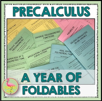 PreCalculus  A Year of Foldables®